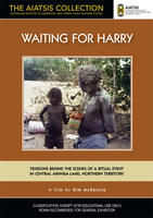 WAITING FOR HARRY [from the AIATSIS Collection]