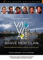 WHO WE ARE - Brave New Clan [from the CAAMA Collection]