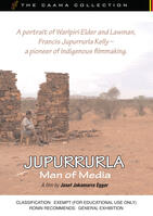 JUPURRURLA - MAN OF MEDIA (from the CAAMA Collection)