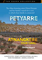 PETYARRE and ATNANGKERE (Our Cave)  (From the CAAMA Collection)