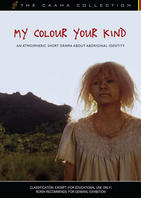 MY COLOUR YOUR KIND  [from the CAAMA Collection]