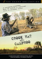 CROOK HAT & CAMPHOO [from the CAAMA Collection]