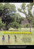 WALKING DANCING BELONGING [from the CAAMA Collection]