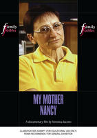MY MOTHER NANCY (Family Foibles)