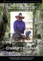 CROOKHAT AND THE KULUNADA [from the CAAMA Collection]
