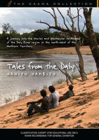 TALES FROM THE DALY - Nauiyu Nambiyu [from the CAAMA Collection]
