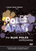 POLES APART: The Blue Poles Controversy