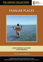 FAMILIAR PLACES [from the AIATSIS Collection]