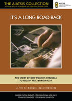 IT'S A LONG ROAD BACK [from the AIATSIS Collection]