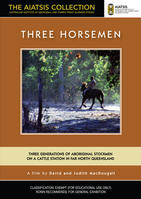 THREE HORSEMEN [from the AIATSIS Collection]