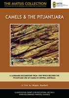 CAMELS & THE PITJANTJARA [from the AIATSIS Collection]